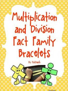 Multiplication and Division Fact Family BRACELETS