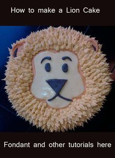 Lion Cake! How to make fondant and other tutorials here.