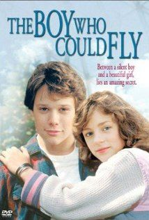 """The Boy Who Could Fly"" I thought this was the greatest movie!!! :-)"