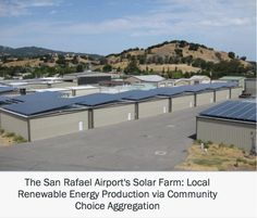 """The San Rafael Airport's Solar Farm: Local Renewable Energy Production"" by PGS Alumna Judy Prejean and #MBA Candidate Laura Erickson #solar #renewables"