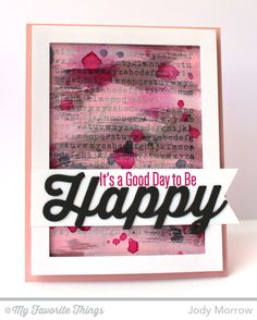 Happy Everything, Typewriter Text Background, Happy Die-namics, Rectangle Frames Die-namics - Jody Morrow #mftstamps