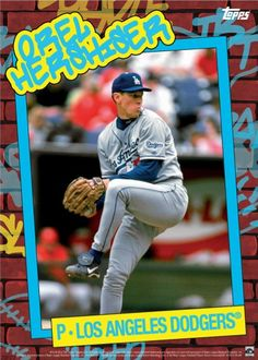 Dodgers Blue Heaven: Topps Goes Full 80's with their Newest Set and I'm Not Happy About it - A Orel Hershiser Print