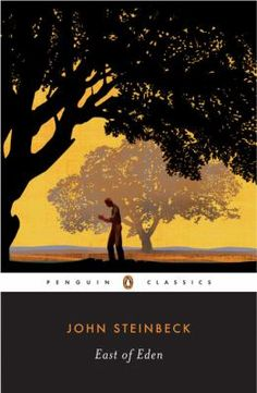 MARCH 26, 2013 @ 1:30 PM. East of Eden by John Steinbeck.