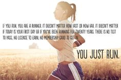 You just run.