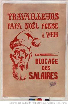 [Mai 1968]. Travailleurs Papa Noël pense à vous, Comité d'action étudiants-travailleurs, Blocage des salaires. Marseille, Atelier populaire ...