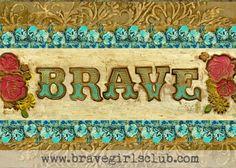 Brave Girls Club - BRAVE print