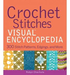 Crochet Stitches Visual Encyclopedia : crochet stitches and charts on Pinterest Crochet Stitches, Crochet ...