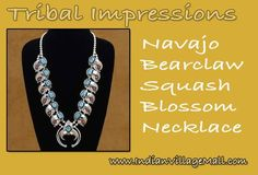 Bear Claw Squash Blossom Necklace From Tribal Impressions- Navajo Made- Review off of: http://www.indianvillagemall.com/jewelry/bearclaw.html