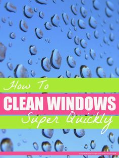 How to clean windows quickly and naturally @Mums make lists ... #housework #cleaning