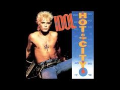 Billy Idol- Hot in the City