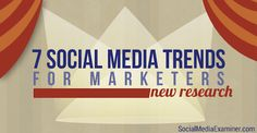 social media trends for marketers: http://www.socialmediaexaminer.com/social-media-trends/