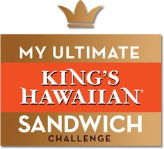 The winning entries to the 'My Ultimate KING'S HAWAIIAN Sandwich Challenge' (lots of recipes that look Yummy!)