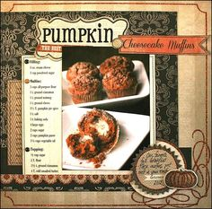 Pumpkin Cheesecake Muffins -- recipe scrapbooking layout