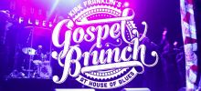 House of Blues' Revamped Gospel Brunch