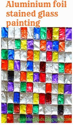 Aluminium foil stained glass painting! Easy and mess free.