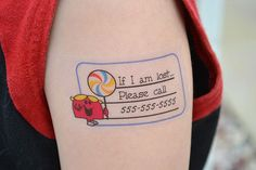 """If I'm lost, please call..."" Temporary tattoos for your kids- such a cool idea"