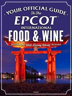 Embark on a culinary adventure of eclectic cultures at the Epcot International Food & Wine Festival!