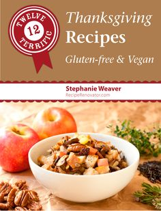 Twelve Terrific Thanksgiving Recipes: Gluten-Free & Vegan | e-book from Recipe Renovator ($2.99 PDF)
