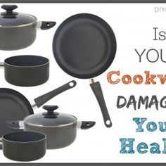 Three Types of Unsafe Cookware You Should Avoid