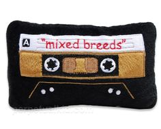 A mixed tape toy for your best friend!
