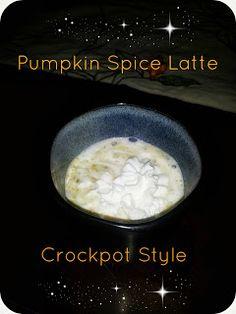 Pumpkin spice Lattes in the crockpot!!!!