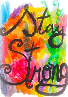 Stay strong. #strength #health #chronic #illness #chronically #ill #pain