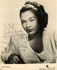 """Image Detail for - Billie Holiday signed herself as """"Lady Day"""" on this photograph ..."""