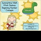 Math Work Stations with a summertime flair!  These stations are about Beginning Number Concepts numbers 1-9.  Activity cards can be used to sort, c...