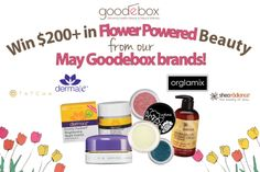Win Flower Powered Beauty from our May Goodebox Brands!
