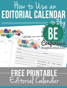 How to use an Editorial Calendar for blogging with free printable calendar from Blog Elevated