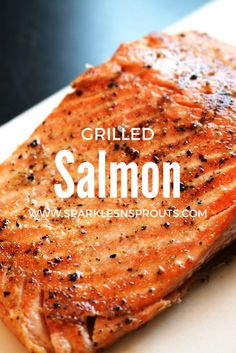 Grilled Salmon is th
