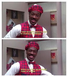 Coming to America, this really is one of my favorite movies. Eddie Murphy at his finest.