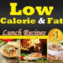 Low Calorie & Fat: Healthy Lunch Recipes! Discover New Healthy Lunch Ideas. Healthy Chicken Breast Recipes, Healthy Fish Recipes, Healthy Salad Recipes ... Recipes Only! (Low Calorie & Fat Recipes)