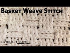 Learn Basket Weave Crochet Stitches - YouTube