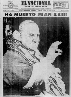 Muerte del Papa Juan XXIII, promotor del concilia vaticano. Publicado el 04 de junio de 1963.