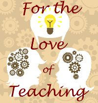 For the Love of Teaching  - teaching blog with a focus on brain teaching and technology