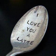 I Love You A Latte! :)