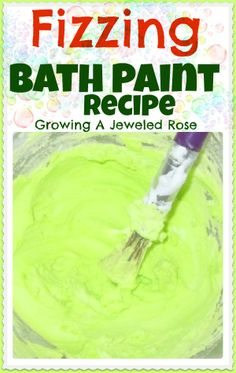Fizzing Bath Paint recipe- Science and art fun for the bath!
