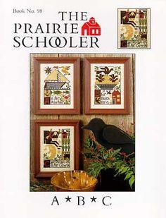 "The Prairie Schooler Pattern - ""A*B*V"" $7.00"