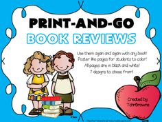 Print and Go Book Reviews from Terri'sTeachingTreasure on TeachersNotebook.com -  (7 pages)  - Here are 7 different book reviews that you can just print and have ready to go! They are great for checking students understanding, as well as for them to share their opinions about the book with their classmates. Ideal for library as well.