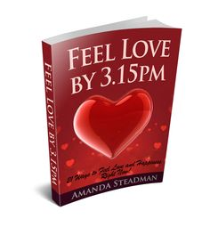 Happy Valentines - A gift from me to YOU! Amanda x 21 Ways to Feel Love and Happiness Right Now! I have given you 21 ideas on how to do it BY 3.15pm (assuming you start in the morning! LOL) Its a FUN book intended to make you smile and raise your love vibes for this special day and BEYOND! To your health, wealth and success! Amanda xx