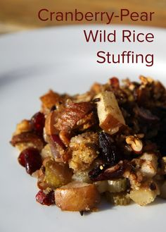 Thanksgiving Gone Wild! Cranberry-Pear Wild Rice Stuffing: 178 calories