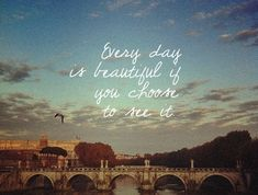 life quotes, inspiring quotes, inspir quot, beauty quotes, choos