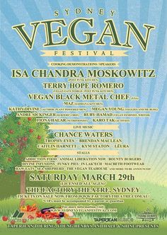 #Sydney #Vegan #Festival Saturday 29 March at The Factory Theatre, Marrickville. http://sydneyveganfestival.com