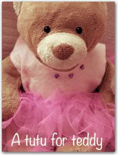 Make a cute tutu for your teddy. With literacy ideas to match.