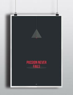"""Passion Never Fails - 18"""" X 24"""" Inch Inspiration Quote Poster Print – PEP Design Store"""