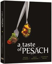 A Taste of Pesach   A must have cookbook!