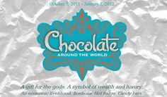 The Field Museum's chocolate exhibit and online interactives.