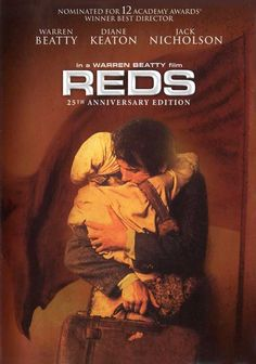 Reds , starring Warren Beatty, Diane Keaton, Edward Herrmann, Jerzy Kosinski. A radical American journalist becomes involved with the Communist revolution in Russia and hopes to bring its spirit and idealism to the United States. #Biography #Drama #History #Romance
