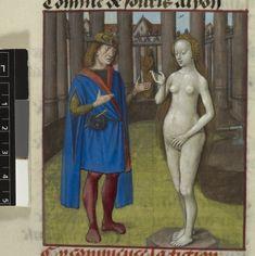 Pygmalion and the statue=Guillaume de Lorris and Jean de Meun Roman de la Rose OriginNetherlands, S. (Bruges) Datec. 1490-c. 1500 LanguageFrench